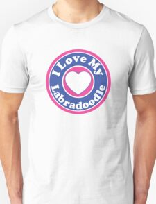 I LOVE MY LABRADOODLE DOG HEART I LOVE MY DOG PET PETS PUPPY STICKER STICKERS DECAL DECALS Unisex T-Shirt