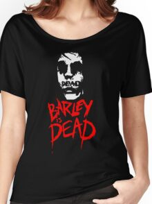 Spike and Barley - Barley Is Dead - Afraid Of Monsters Women's Relaxed Fit T-Shirt