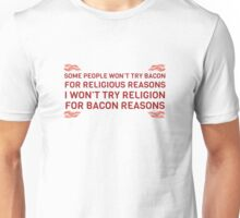 Bacon Food Humor Religion Funny Quote Unisex T-Shirt