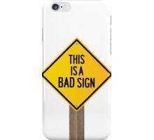Bad Road Sign iPhone Case/Skin