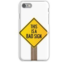 Bad Road Sign iPhone Case/Skin