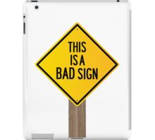 Bad Road Sign iPad Case/Skin