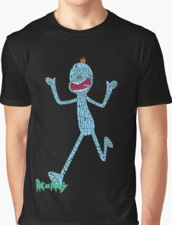 Mr. Meeseeks - shirt Graphic T-Shirt
