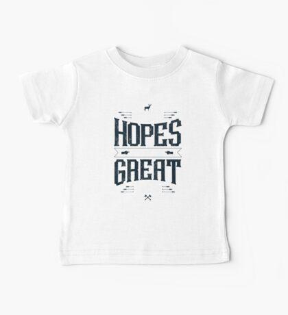 GREAT HOPES MAKE GREAT MEN Baby Tee