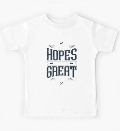 GREAT HOPES MAKE GREAT MEN Kids Clothes