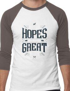 GREAT HOPES MAKE GREAT MEN T-Shirt