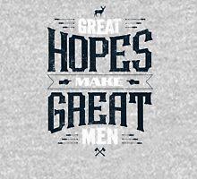 GREAT HOPES MAKE GREAT MEN Zipped Hoodie