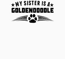 My Sister Is A Goldendoodle Unisex T-Shirt