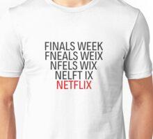 Netflix Finals Exams College School Funny Humor Unisex T-Shirt