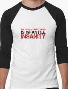Political Correctness Insanity Quote Free Speech Men's Baseball ¾ T-Shirt