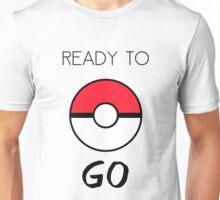 Ready To Go Unisex T-Shirt