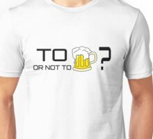 Beer Loving Funny T-Shirt Sign Drunk Unisex T-Shirt