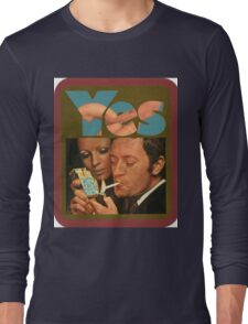 Say Yes to Life Long Sleeve T-Shirt