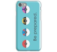 Pokemon Pokeball Be Prepared iPhone Case/Skin