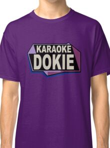Karaoke Dokie Classic T-Shirt