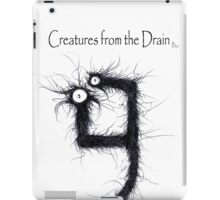 the creatures from the drain 16 iPad Case/Skin