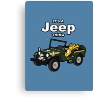 It's a Jeep Thing! Canvas Print