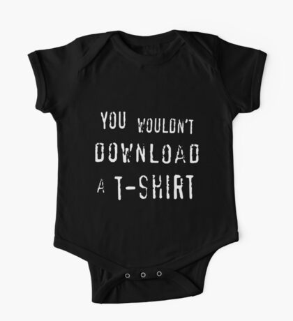 You Wouldn't Download A T-Shirt One Piece - Short Sleeve