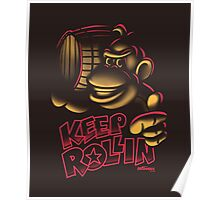 Keep it Rollin' Poster
