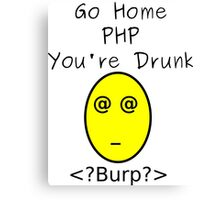 Drunk PHP Canvas Print
