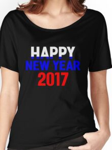 Happy New Year 2017 Women's Relaxed Fit T-Shirt