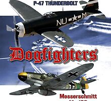 Dogfighters: P-47 vs Me109 by Mil Merchant