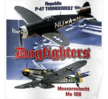 Dogfighters: P-47 vs Me109 Poster