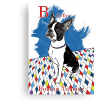 B is for Boston Terrier II Canvas Print