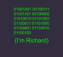 I'm Richard Unisex T-Shirt