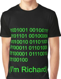 I'm Richard Graphic T-Shirt
