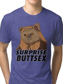 Ewok - Surprise Buttsex Tri-blend T-Shirt