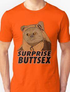 Ewok - Surprise Buttsex Unisex T-Shirt