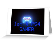 I'M a PS4 GAMER (Play Station) Greeting Card
