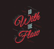 GO WITH THE FLOW by snevi