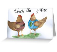 Cluck the Police Greeting Card