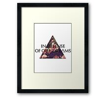 In Defense of Our Dreams Framed Print