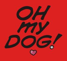 Oh my dog! One Piece - Short Sleeve