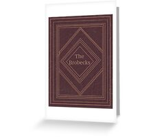 Understanding The Brobecks Greeting Card