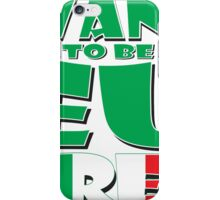 WANT TO BE EU FREE - Italy iPhone Case/Skin