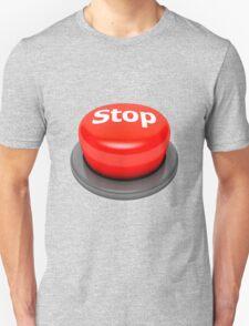 STOP-656 Unisex T-Shirt