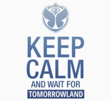 Keep Calm and wait for Tomorrowland festival - blue gradient Kids Tee