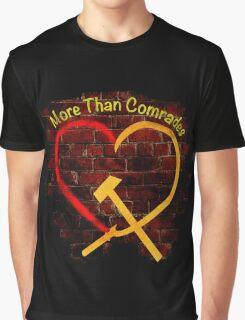 More than Comrades Graphic T-Shirt