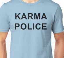 Karma Police - Radiohead / PARKS AND REC Unisex T-Shirt