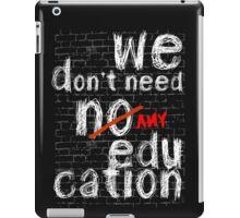 pink floyd no education shirt iPad Case/Skin