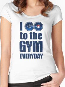 I GO to the GYM everyday, Pokémon GO Collection Women's Fitted Scoop T-Shirt