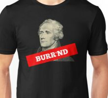 Burr'nd Unisex T-Shirt