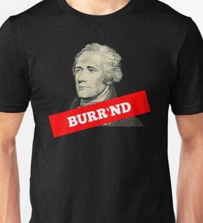 Burr'nd Unisex T-Shirt