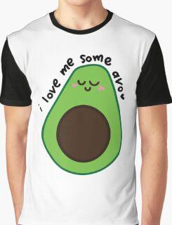 i love me some avo Graphic T-Shirt