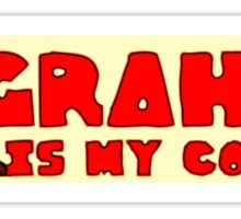 Graham - The Crash Proof Man - Perfect bumper sticker Sticker