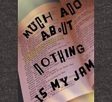 Much Ado is My Jam Hoodie